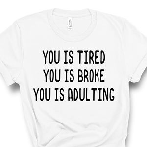 Adulting Funny White Everyday Unisex Tee